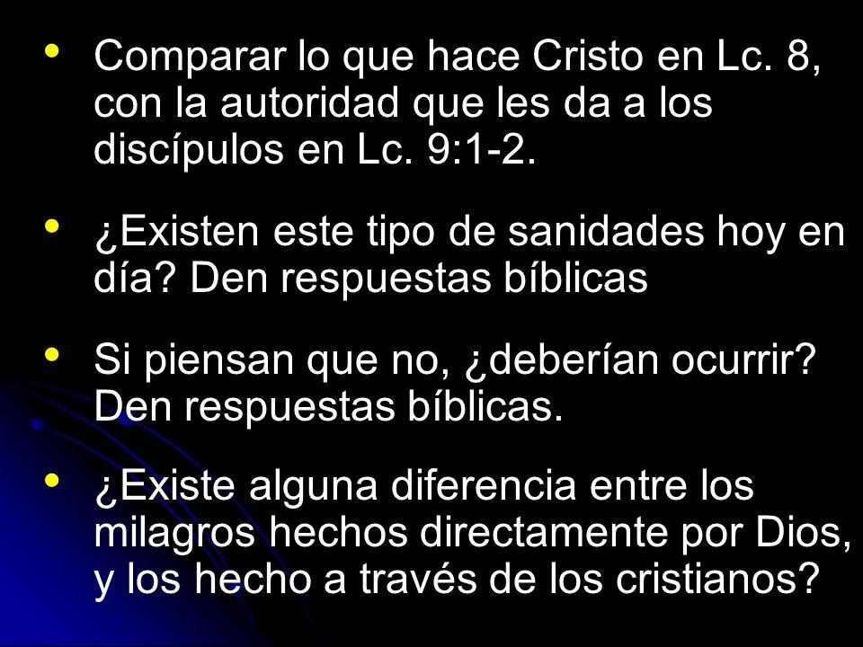 Comparar lo que hace Cristo en Lc