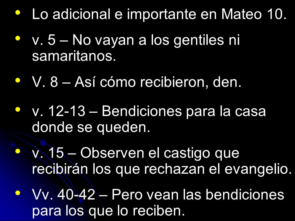 Lo adicional e importante en Mateo 10.