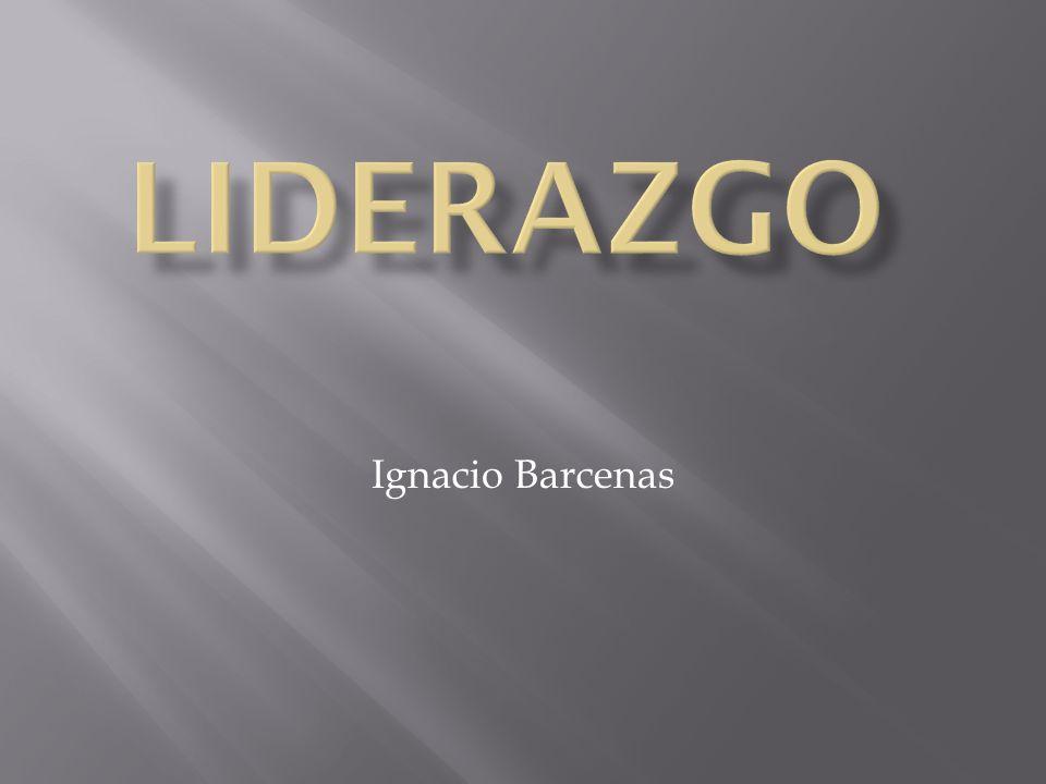 Liderazgo Ignacio Barcenas