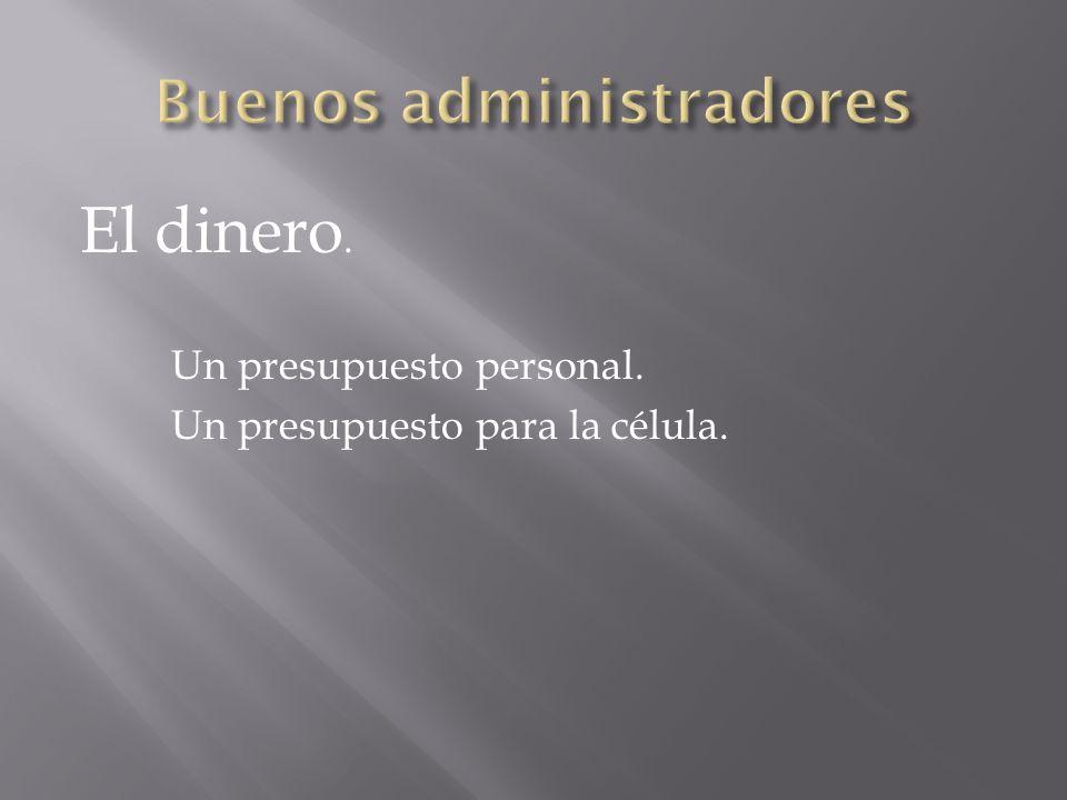 Buenos administradores