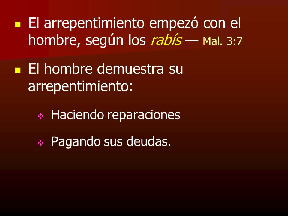 El arrepentimiento empezó con el hombre, según los rabís — Mal. 3:7
