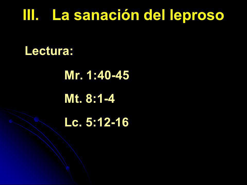 III. La sanación del leproso