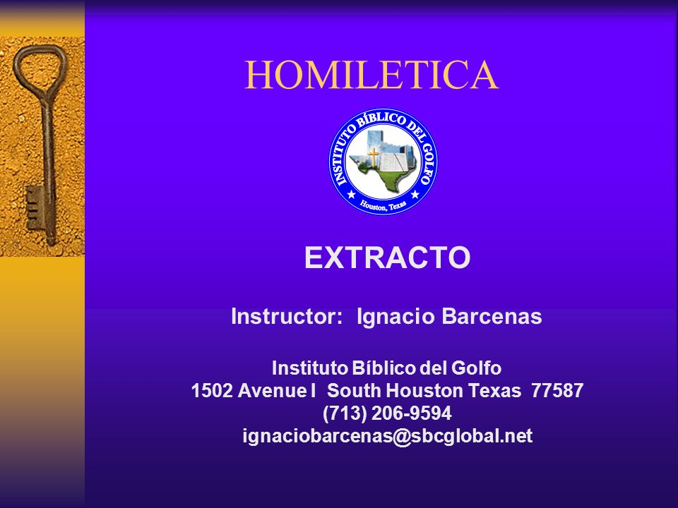 HOMILETICA EXTRACTO Instructor: Ignacio Barcenas