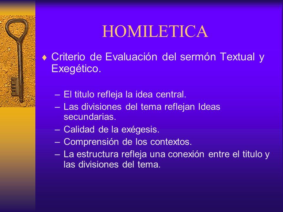 HOMILETICA Criterio de Evaluación del sermón Textual y Exegético.