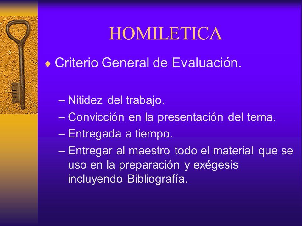 HOMILETICA Criterio General de Evaluación. Nitidez del trabajo.