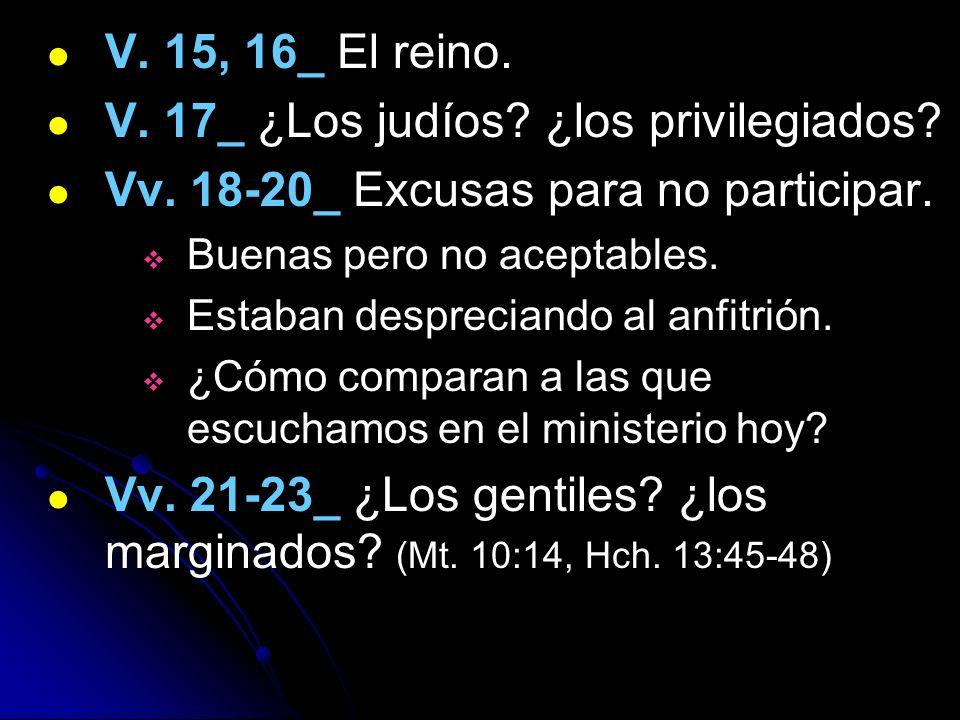 V. 17_ ¿Los judíos ¿los privilegiados