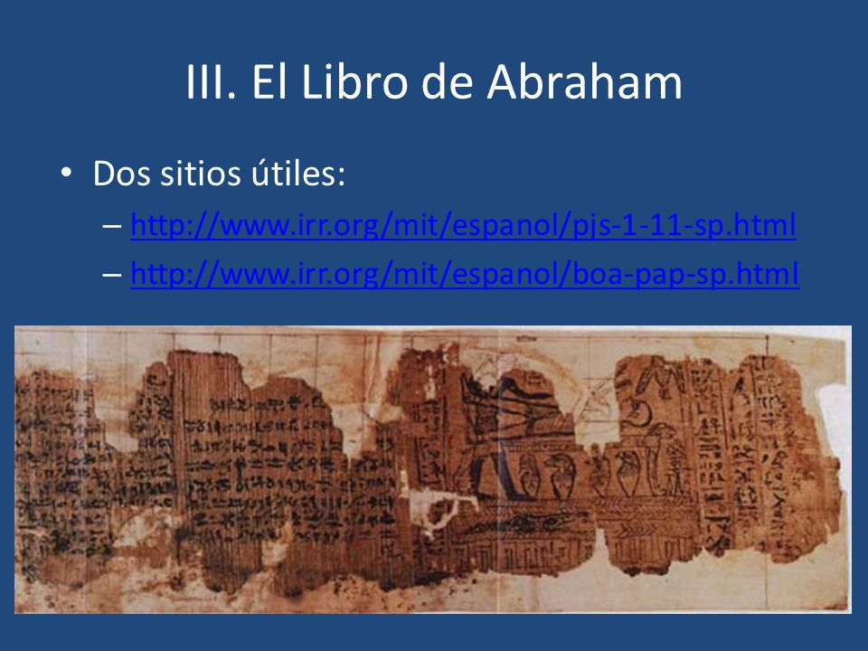 III. El Libro de Abraham Dos sitios útiles: