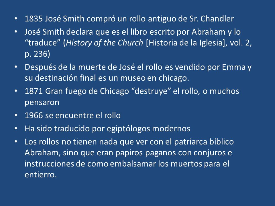 1835 José Smith compró un rollo antiguo de Sr. Chandler