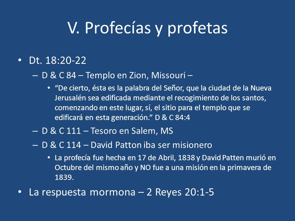 V. Profecías y profetas Dt. 18:20-22