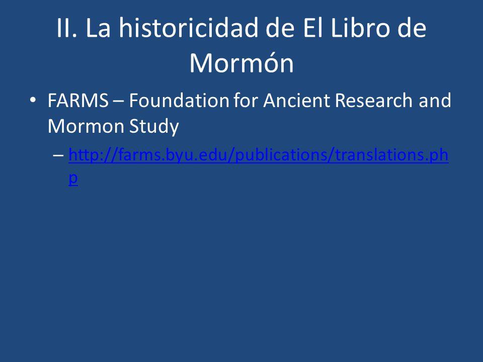 II. La historicidad de El Libro de Mormón