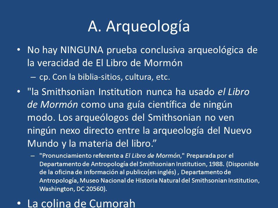 A. Arqueología La colina de Cumorah