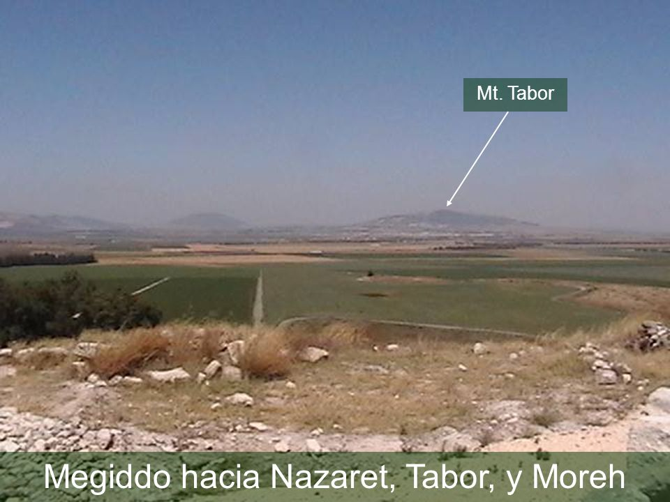 Jezreel Valley from Muhraqa to Nazareth and Tabor