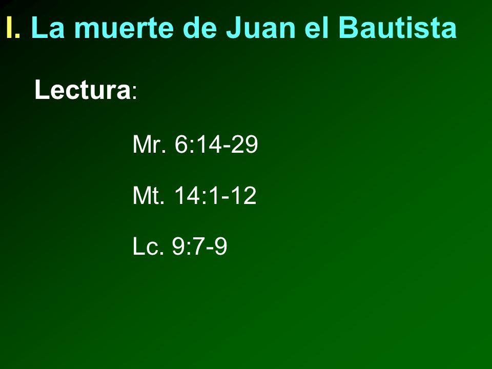 I. La muerte de Juan el Bautista