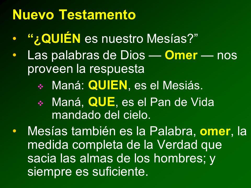 Nuevo Testamento ¿QUIÉN es nuestro Mesías
