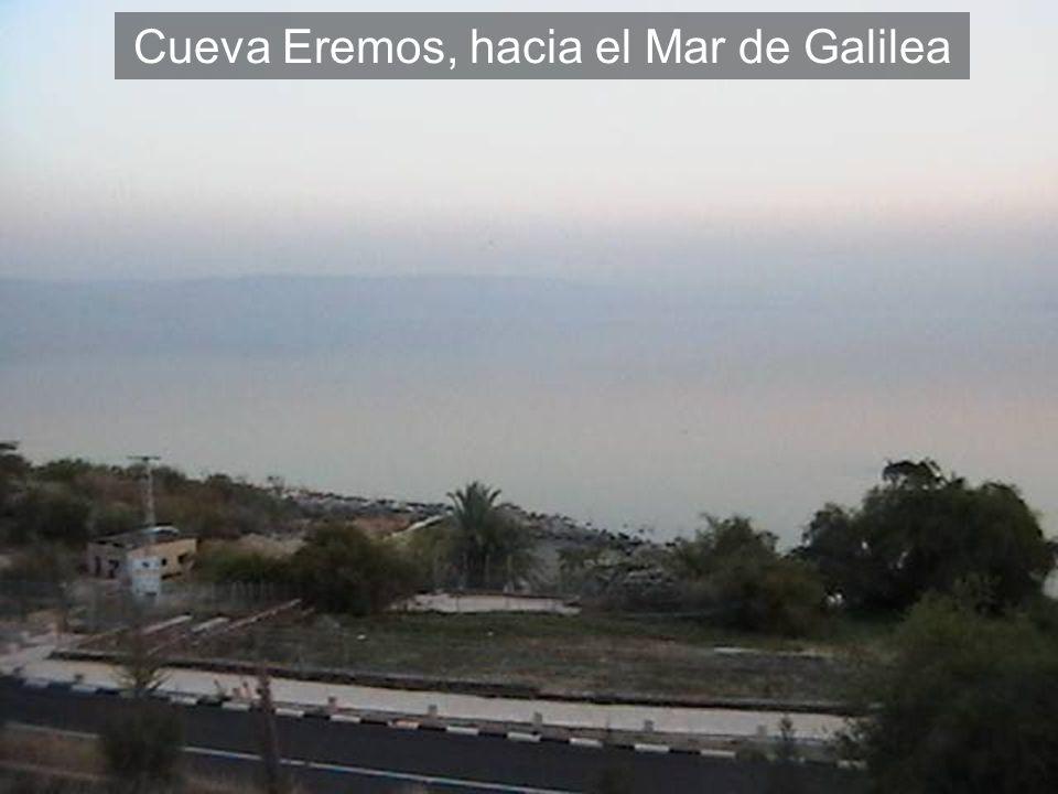 Cueva Eremos, hacia el Mar de Galilea