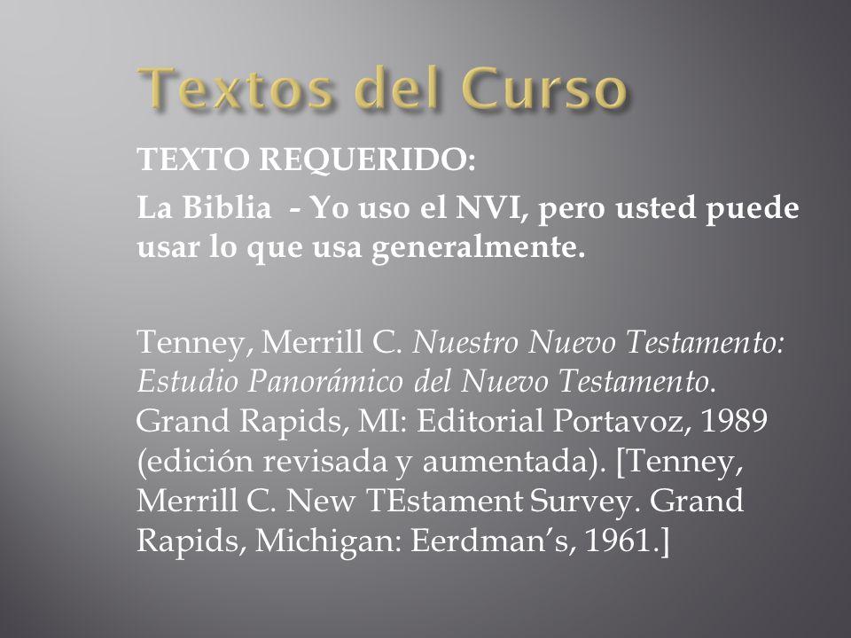 Textos del Curso TEXTO REQUERIDO: