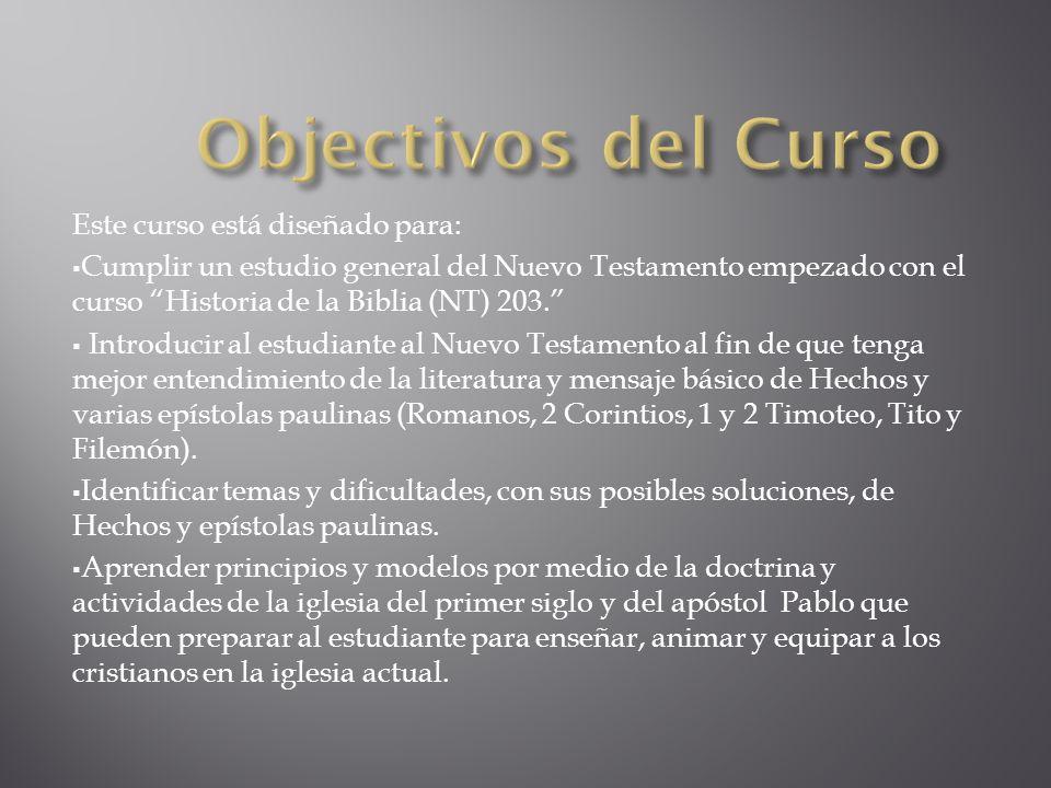Objectivos del Curso Este curso está diseñado para: