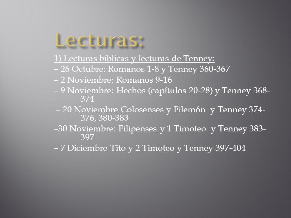 Lecturas: 1) Lecturas bíblicas y lecturas de Tenney: