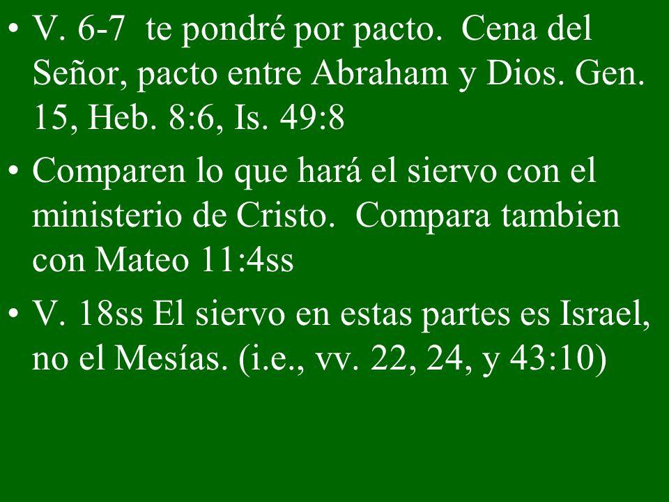 V. 6-7 te pondré por pacto. Cena del Señor, pacto entre Abraham y Dios