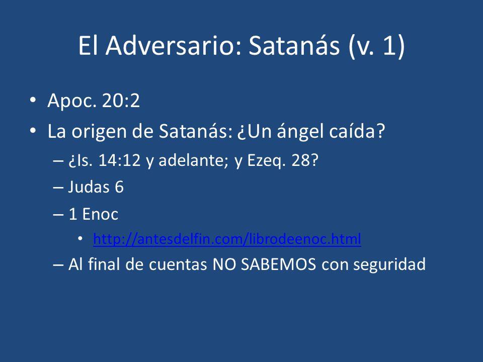 El Adversario: Satanás (v. 1)