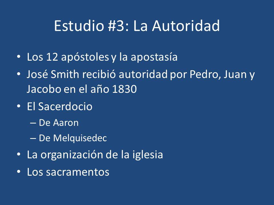 Estudio #3: La Autoridad