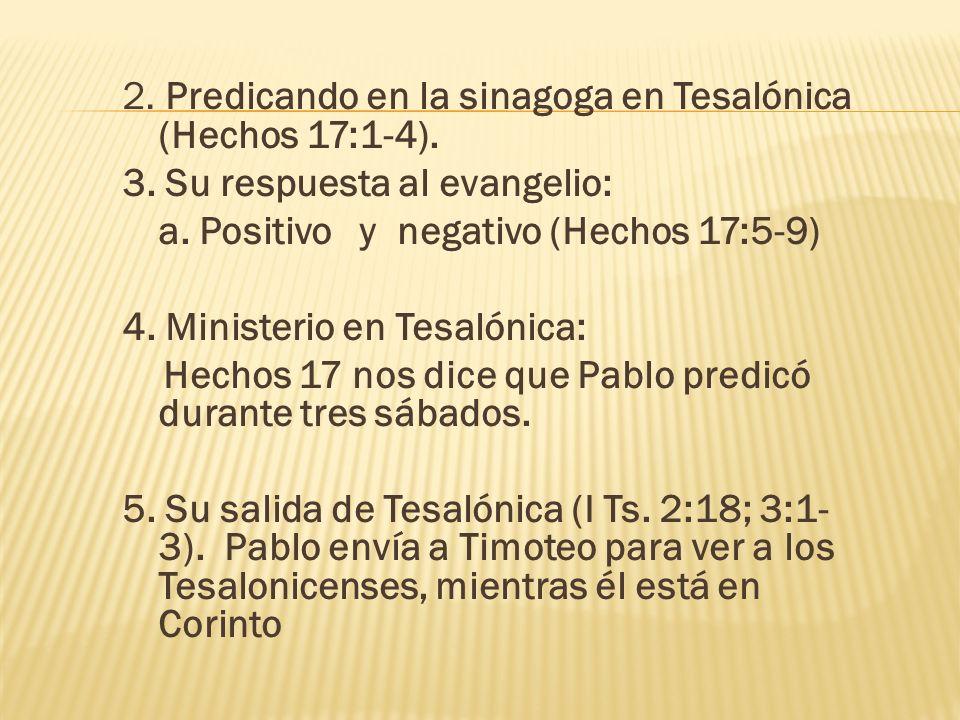 2. Predicando en la sinagoga en Tesalónica (Hechos 17:1-4).