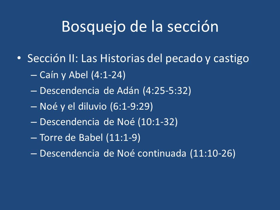 Bosquejo de la sección Sección II: Las Historias del pecado y castigo