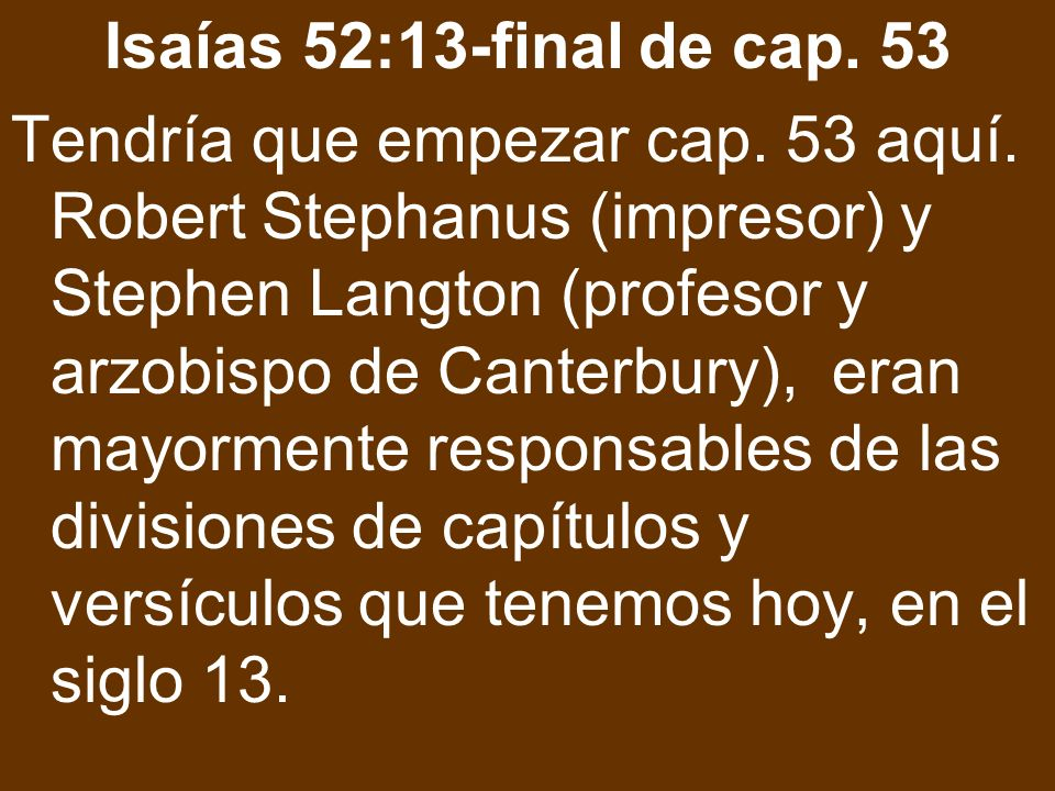 Isaías 52:13-final de cap. 53