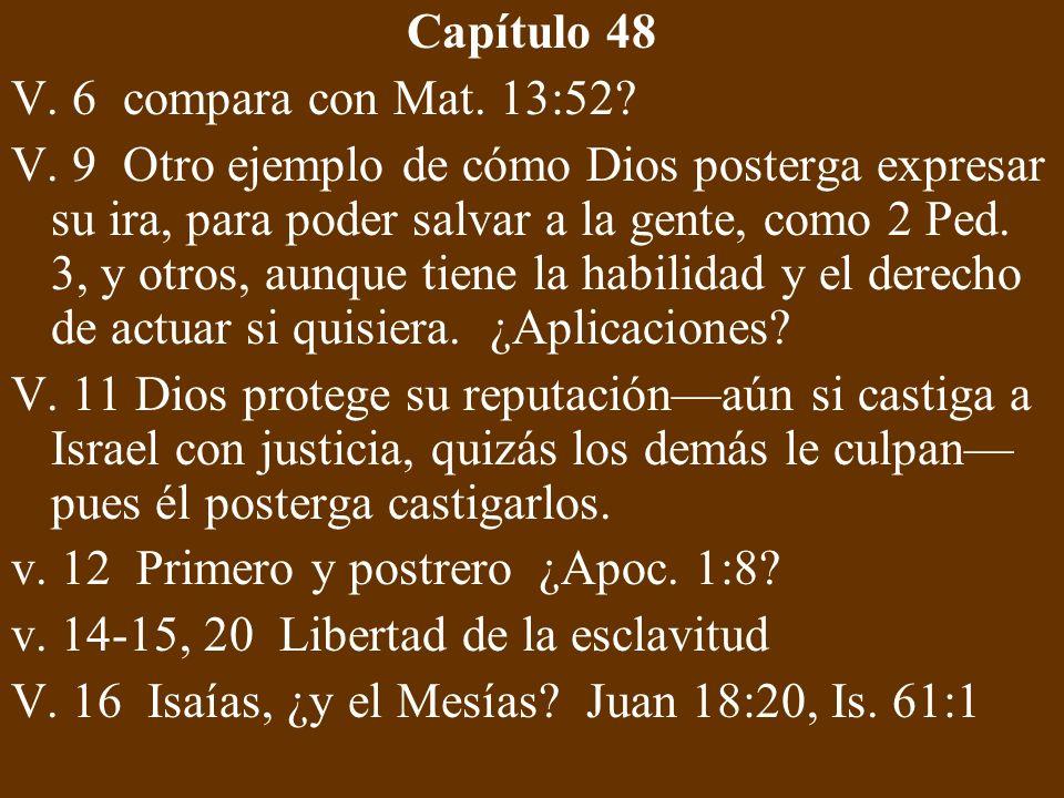 Capítulo 48 V. 6 compara con Mat. 13:52