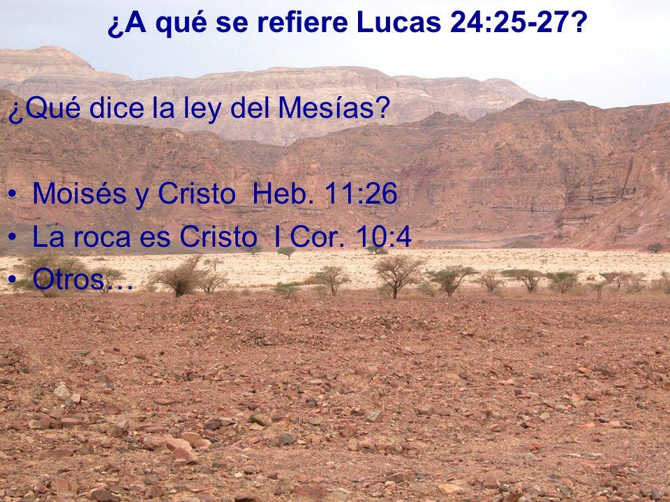 ¿A qué se refiere Lucas 24:25-27