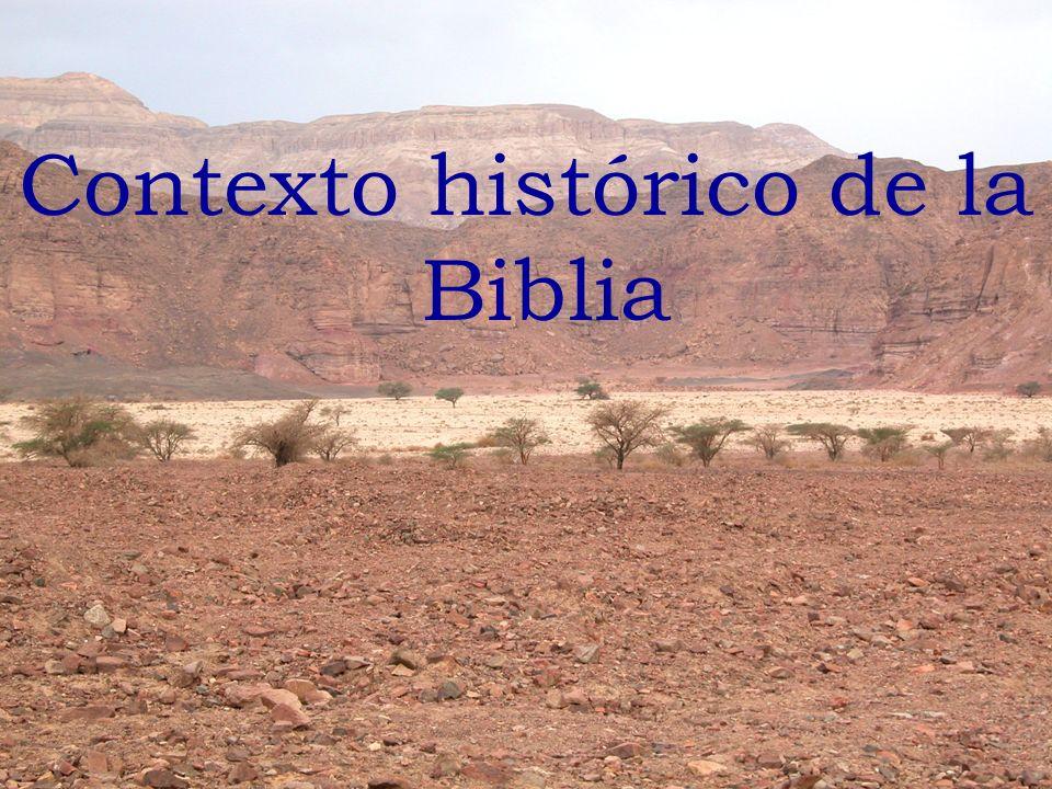 Contexto histórico de la Biblia