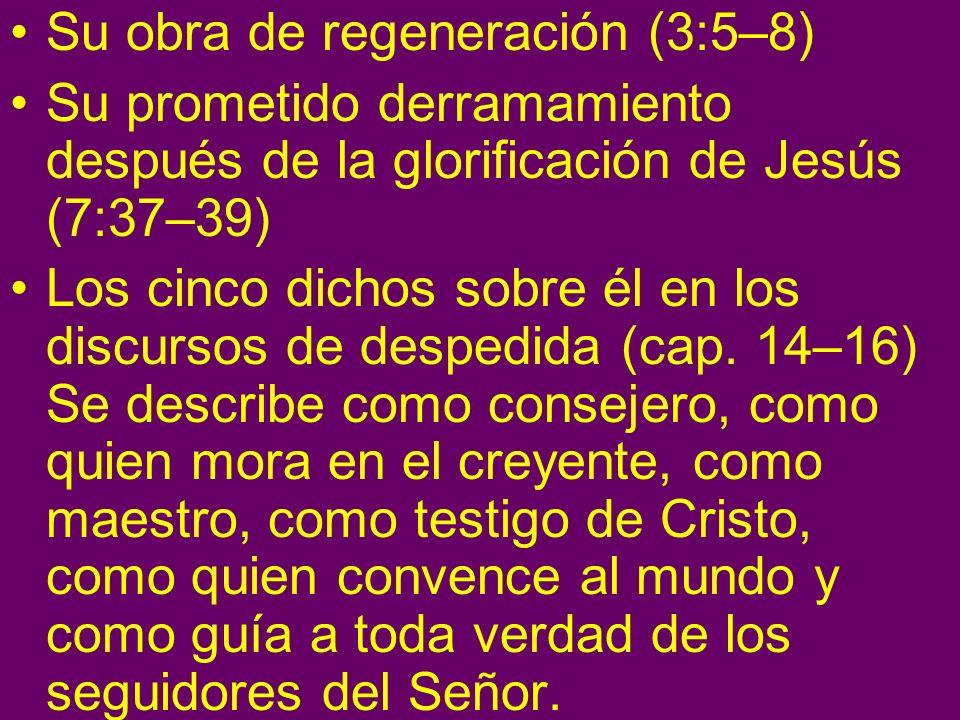 Su obra de regeneración (3:5–8)