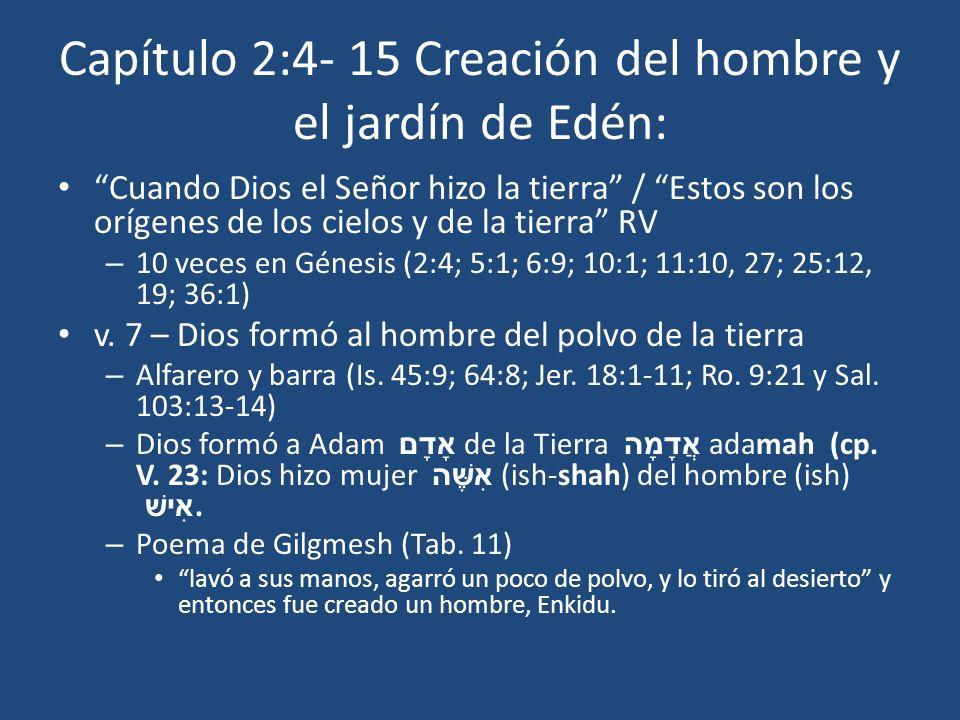Capítulo 2:4- 15 Creación del hombre y el jardín de Edén: