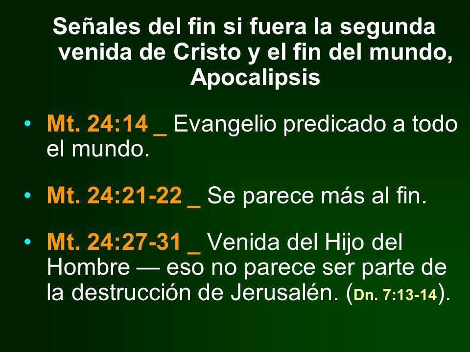 Señales del fin si fuera la segunda venida de Cristo y el fin del mundo, Apocalipsis