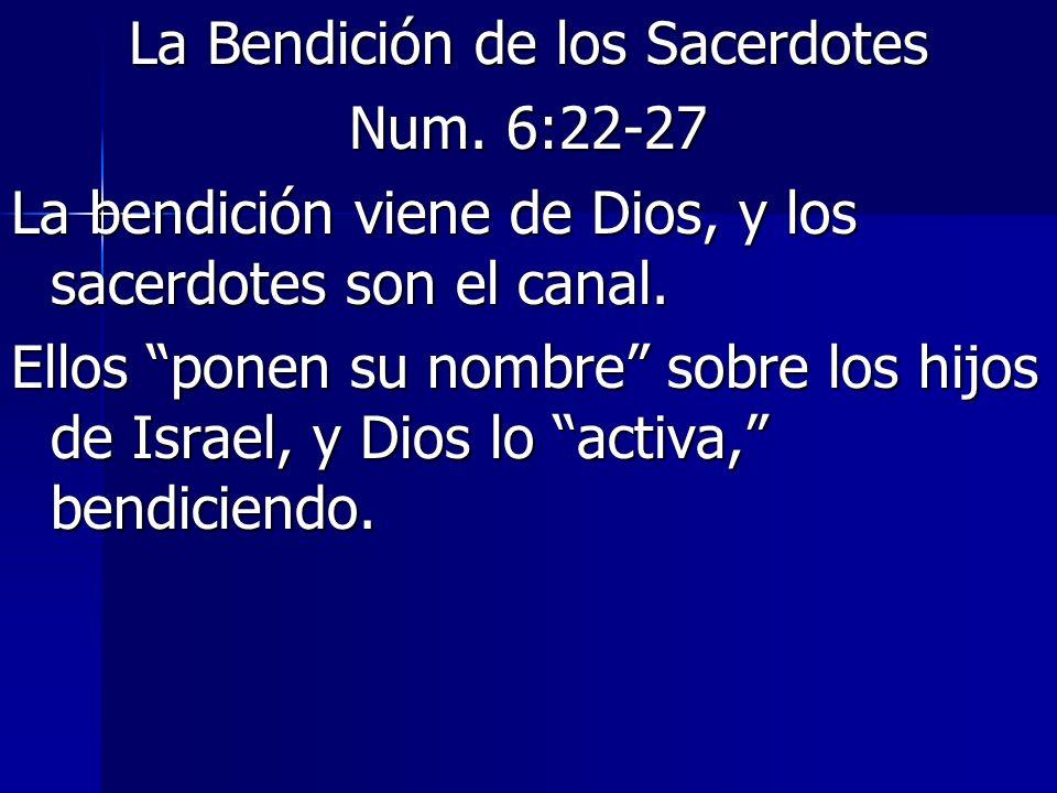 La Bendición de los Sacerdotes