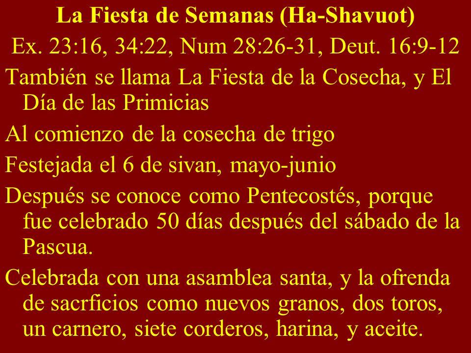 La Fiesta de Semanas (Ha-Shavuot)