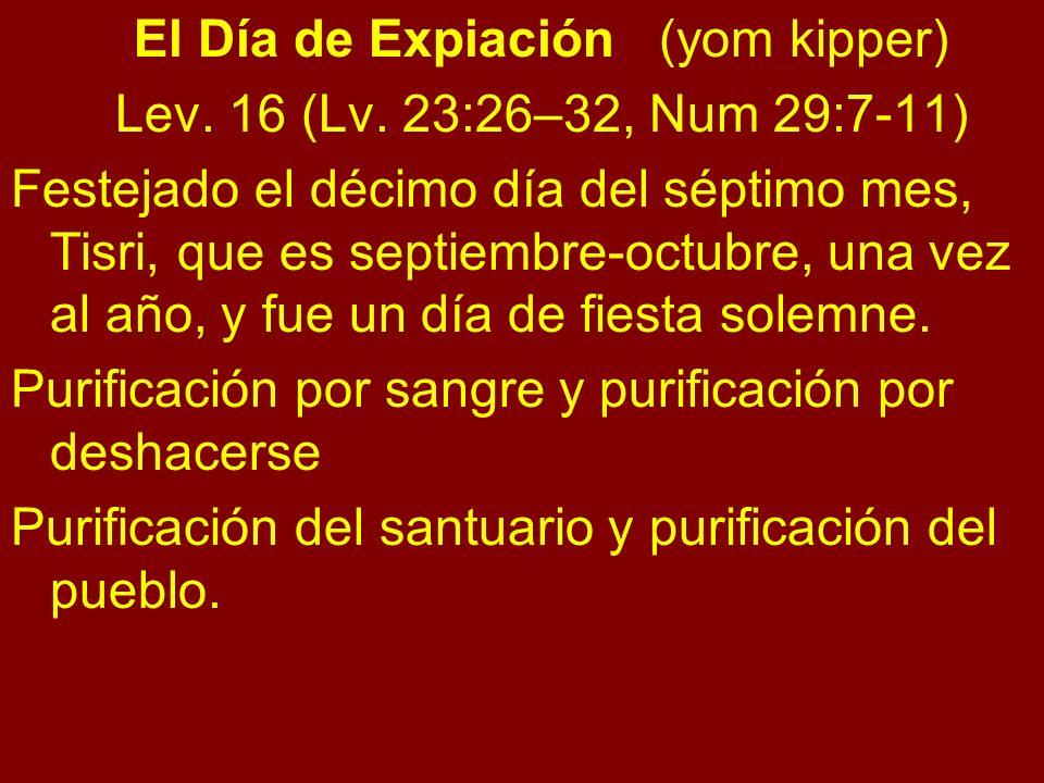 El Día de Expiación (yom kipper)