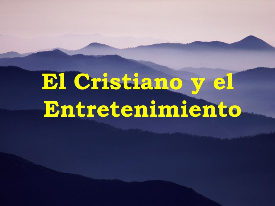 El Cristiano y el Entretenimiento