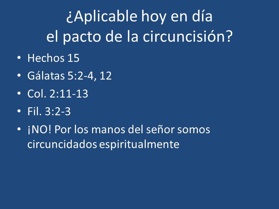 ¿Aplicable hoy en día el pacto de la circuncisión