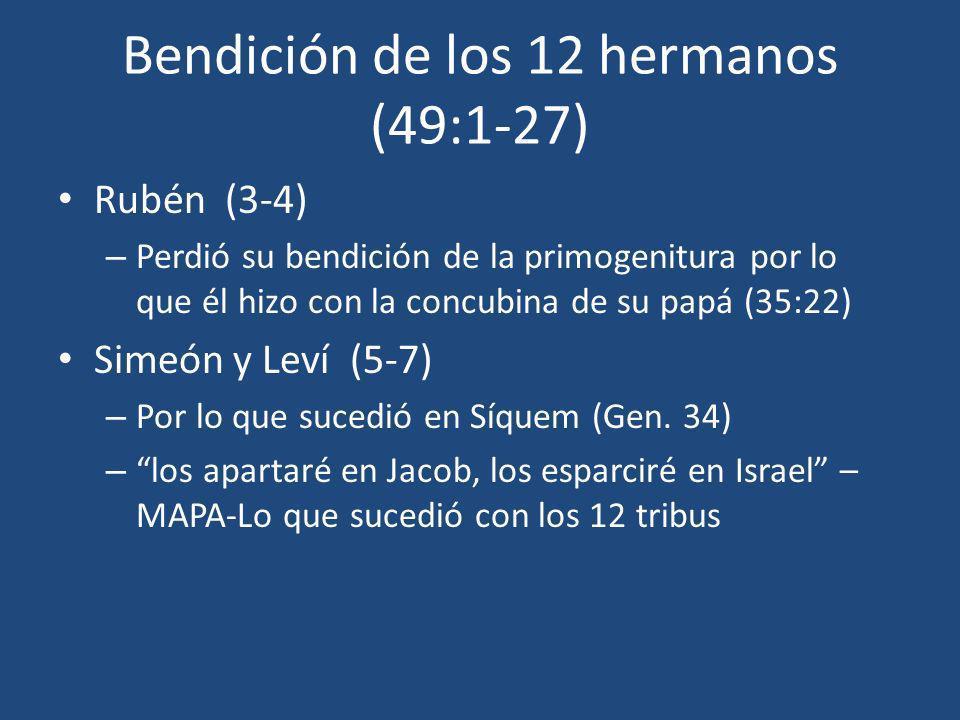 Bendición de los 12 hermanos (49:1-27)
