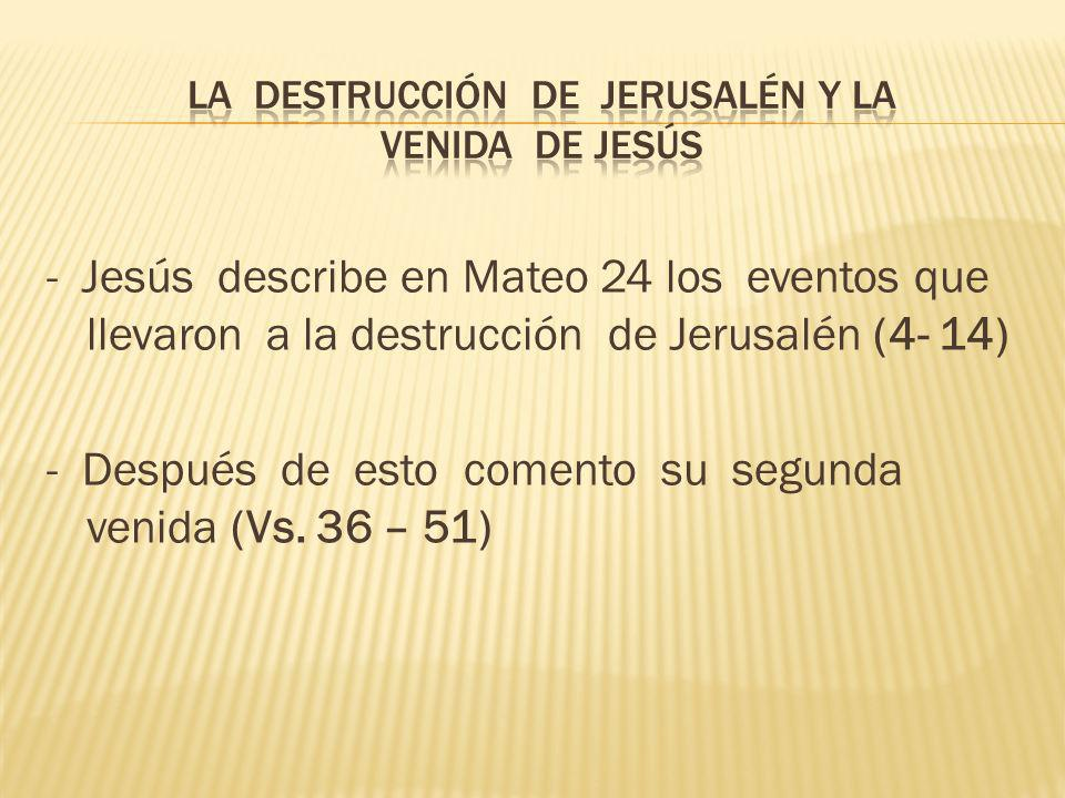 La destrucción de Jerusalén y la venida de Jesús