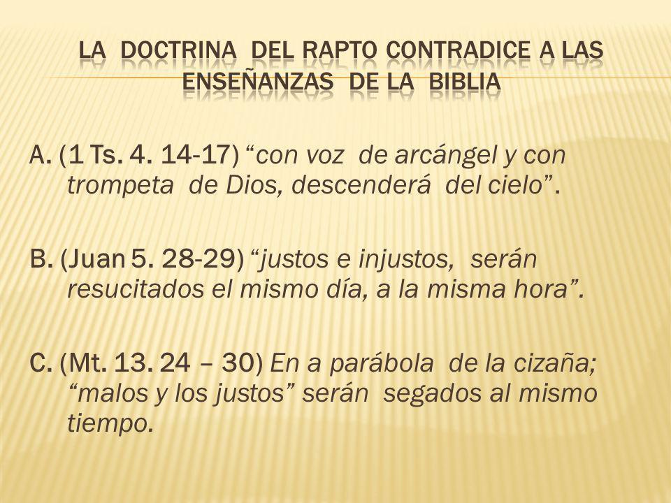 La doctrina del rapto contradice a las enseñanzas de la biblia