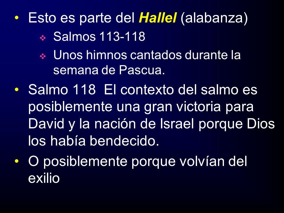 Esto es parte del Hallel (alabanza)