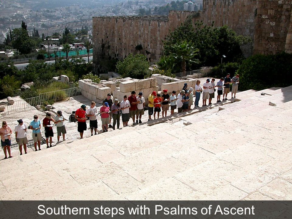 Southern steps with Psalms of Ascent