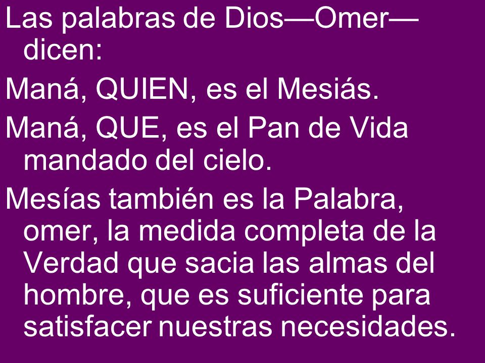 Las palabras de Dios—Omer—dicen: