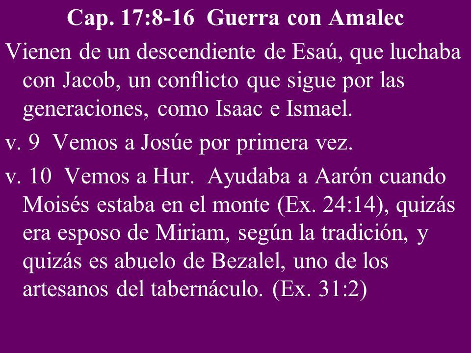 Cap. 17:8-16 Guerra con Amalec
