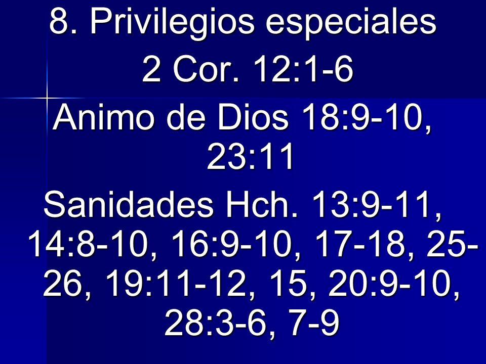 8. Privilegios especiales