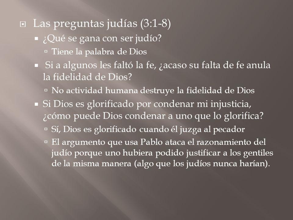Las preguntas judías (3:1-8)