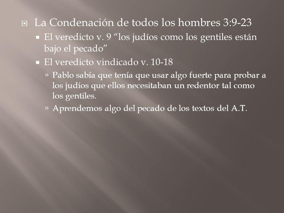 La Condenación de todos los hombres 3:9-23
