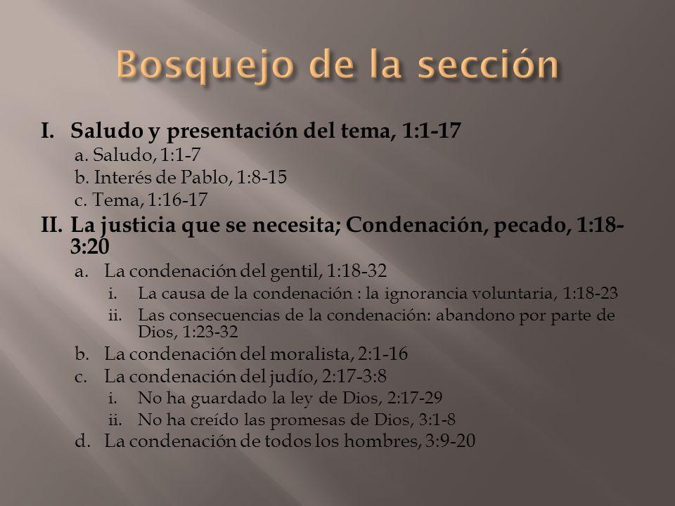 Bosquejo de la sección I. Saludo y presentación del tema, 1:1-17